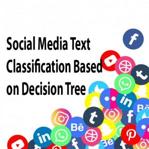 Social Media Text Classification Based
